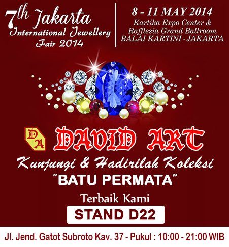 DAVID ART Pameran Jakarta International Jewellery 8 - 11 Mei 2014
